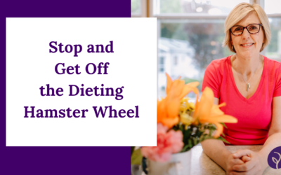 Stop and Get Off the Diet Hamster Wheel